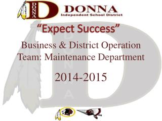 Business & District Operation Team: Maintenance Department