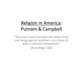 Religion in America : Putnam & Campbell