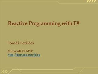 Reactive Programming with F#