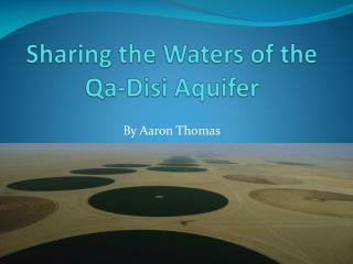 Sharing the Waters of the  Qa-Disi  Aquifer