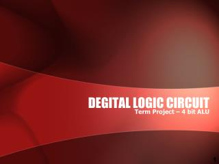 DEGITAL LOGIC CIRCUIT