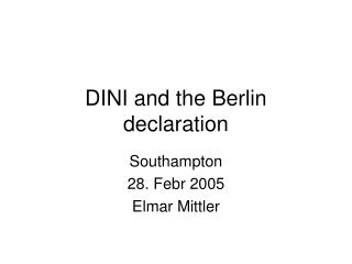 DINI and the Berlin declaration