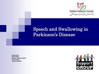 Speech and Swallowing in Parkinson's Disease