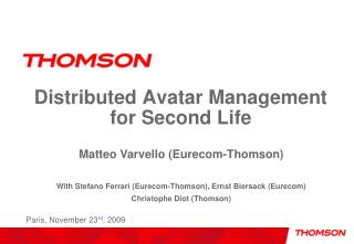 Distributed Avatar Management for Second Life