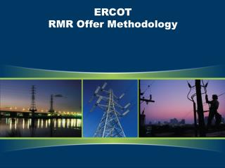 ERCOT  RMR Offer Methodology