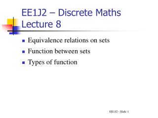 EE1J2 – Discrete Maths Lecture 8