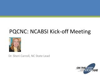 PQCNC: NCABSI Kick-off Meeting