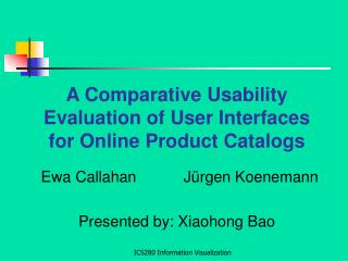 A Comparative Usability Evaluation of User Interfaces for Online Product Catalogs