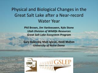 Physical and Biological Changes in the Great Salt Lake after a Near-record Water Year