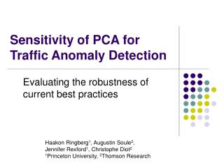 Sensitivity of PCA for Traffic Anomaly Detection