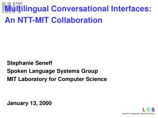 Multilingual Conversational Interfaces: An NTT-MIT Collaboration
