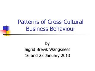 Patterns of Cross-Cultural Business Behaviour