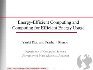 Energy-Efficient Computing and Computing for Efficient Energy Usage