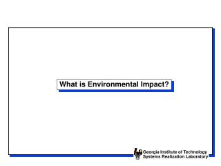 What is Environmental Impact?