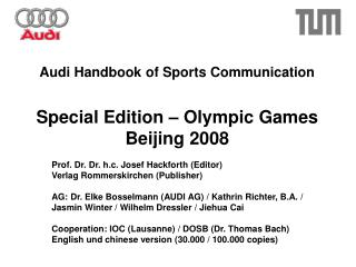 Audi Handbook of Sports Communication Special Edition – Olympic Games Beijing 2008