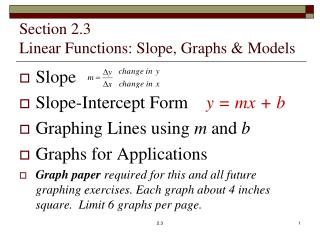 Section 2.3 Linear Functions: Slope, Graphs & Models