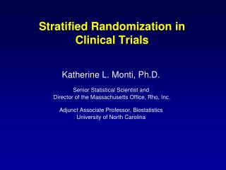 Stratified Randomization in Clinical Trials