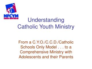Understanding Catholic Youth Ministry
