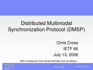 Distributed Multimodal Synchronization Protocol (DMSP)