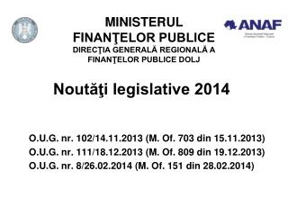 Noutăţi legislative 2014