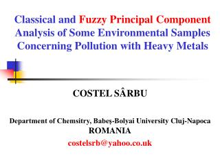 Classical and  Fuzzy Principal Component  Analysis of Some Environmental Samples Concerning Pollution with Heavy Metals