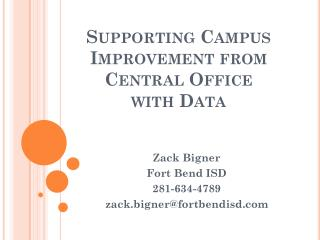 Supporting Campus Improvement from Central Office with Data