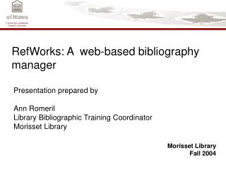 RefWorks: A  web-based bibliography manager