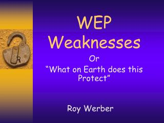 WEP Weaknesses