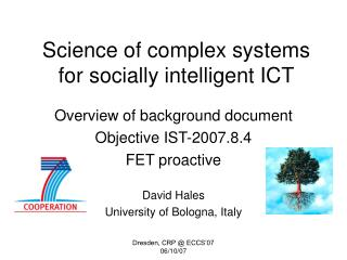 Science of complex systems for socially intelligent ICT