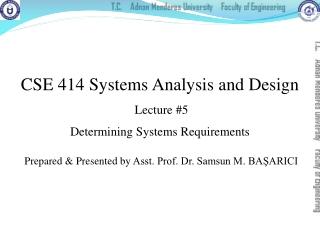 Prepared & Presented by Asst. Prof. Dr. Samsun M. BAŞARICI