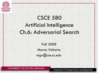 CSCE 580 Artificial Intelligence Ch.6: Adversarial Search
