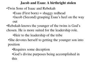 Jacob and Esau: A birthright stolen