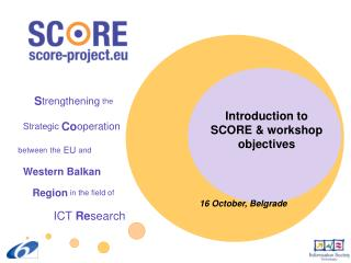 Introduction to SCORE & workshop objectives