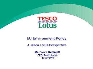 EU Environment Policy A Tesco Lotus Perspective