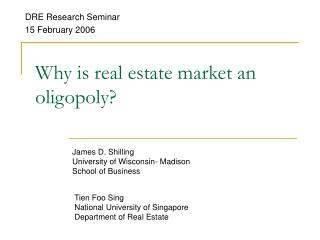 Why is real estate market an oligopoly?