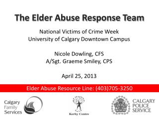 Elder Abuse Resource Line: (403)705-3250