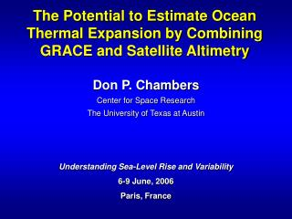 The Potential to Estimate Ocean Thermal Expansion by Combining GRACE and Satellite Altimetry