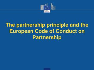 The partnership principle and the European Code of Conduct on Partnership