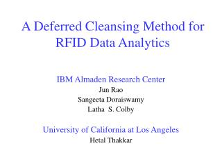 A Deferred Cleansing Method for RFID Data Analytics
