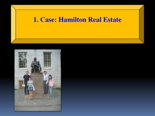 1. Case: Hamilton Real Estate