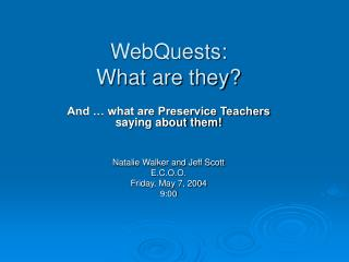WebQuests: What are they?