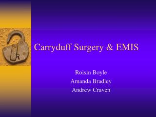 Carryduff Surgery & EMIS