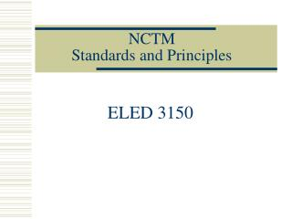 NCTM  Standards and Principles
