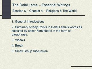The Dalai Lama – Essential Writings Session 6 – Chapter 4 – Religions & The World