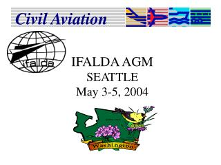 IFALDA AGM SEATTLE  May 3-5, 2004