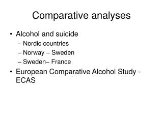 Comparative analyses