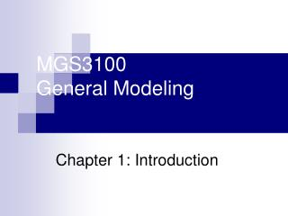 MGS3100 General Modeling