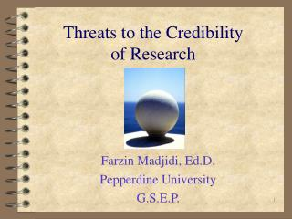 Threats to the Credibility of Research