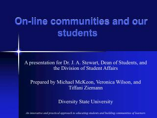 On-line communities and our students