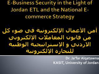 Dr. Ja'far Alqatawna KASIT, University of Jordan
